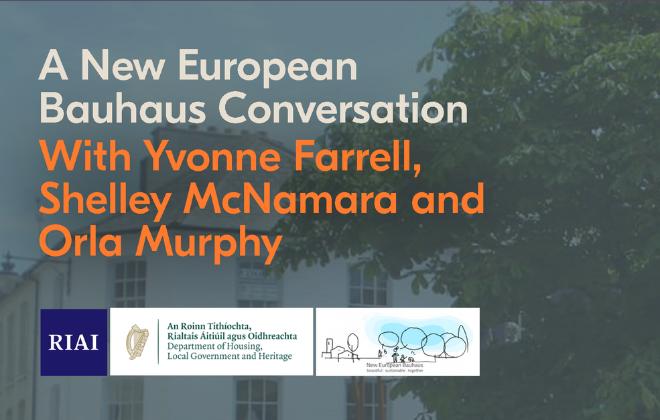 A New European Bauhaus Conversation with Yvonne Farrell, Shelley McNamara and Orla Murphy