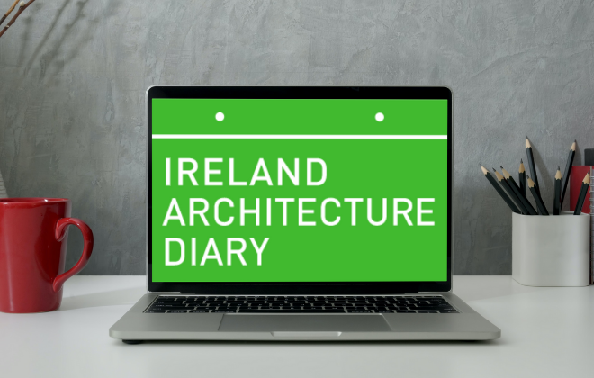 Ireland Architecture Diary – Supported by the RIAI