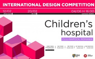 International Design Competition - Romanian Children's Hospital Cluj-Napoca