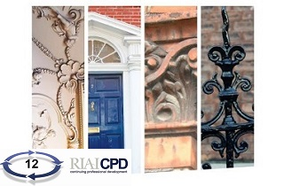 RIAI CPD Links: Conserving Your Dublin Period House (Spring 2020 by IGS)