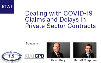 Recording of RIAI CPD Webinar: 'Dealing with COVID-19 Claims and Delays in Private Sector Contracts' in conjunction with McCann Fitzgerald Solicitors