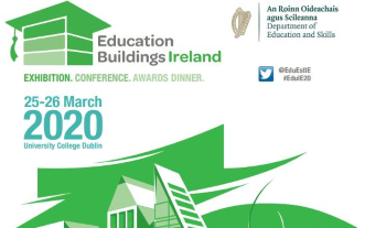 Education Buildings Ireland 25 - 26 March at University College Dublin