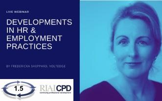 Developments in HR & Employment Practices