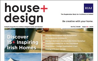 Discover 15+ Architect-Designed Homes in the RIAI's house + design magazine