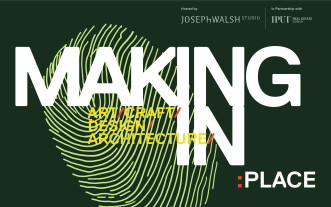 MAKING IN/PLACE 2020 - Art / Craft / Design / Architecture