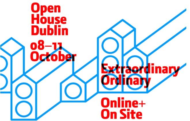 The Extraordinary Ordinary: Open House Dublin 2020