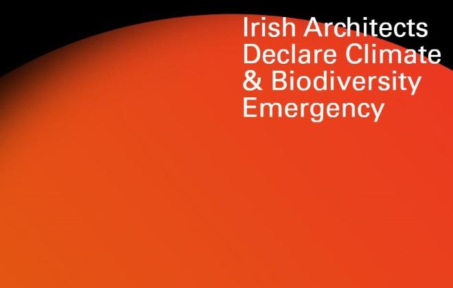 Irish Architects declare Climate & Biodiversity emergency