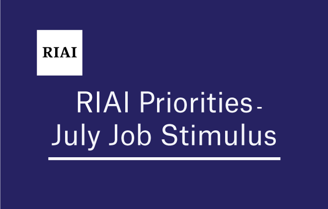 RIAI Priorities for the July Job Stimulus include Retrofitting, Infrastructure Development and SME Supports