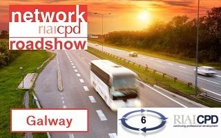 RIAI CPD Network Roadshow & Members Meeting, Galway