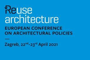 European Conference on Architectural Policies: REUSE ARCHITECTURE