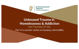 Housing Agency Webinar: Unhoused Trauma in Homelessness & Addiction
