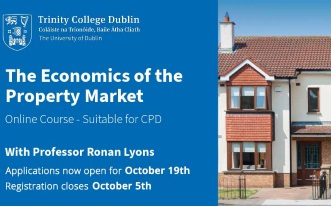 RIAI CPD Links: The Economics of the Property Market by Trinity College. Registration Closes 5 October